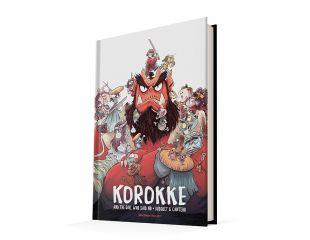 KOROKKE Y LA CHICA QUE DIJO NO KOROKKE Y EL ESPÍRITU BAJO LA MONTAÑA