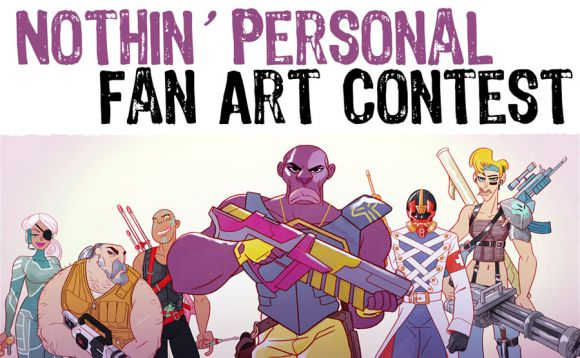 Join NOTHIN' PERSONAL'S Fan Art Contest!